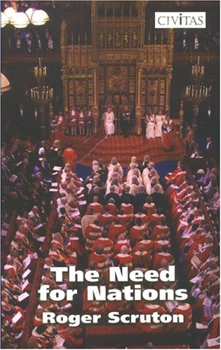 Need For Nations (1903386330) by Scruton, Roger