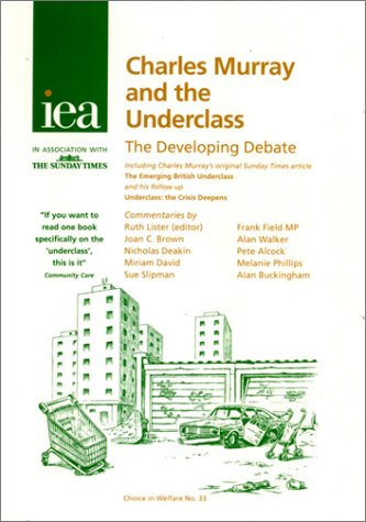 9781903386927: Charles Murray and the Underclass : The Developing Debate (Choice in Welfare)