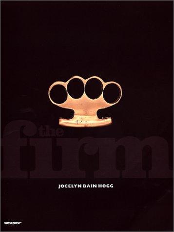The Firm: Hogg, Jocelyn Bain