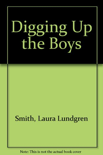 9781903392508: Digging Up the Boys