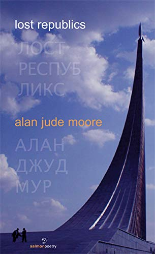 Lost Republics: Alan Jude Moore