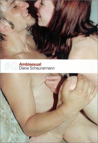 AMBISEXUAL: Scheunemann, Diana