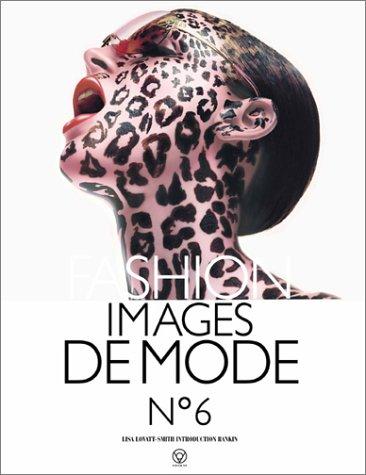 Fashion Images de Mode, No. 6: Lisa Lovatt-Smith
