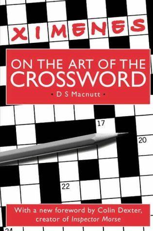9781903400043: Ximenes on the Art of the Crossword