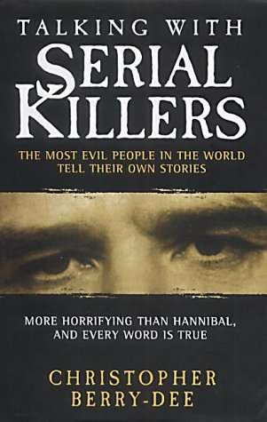9781903402702: Talking with Serial Killers