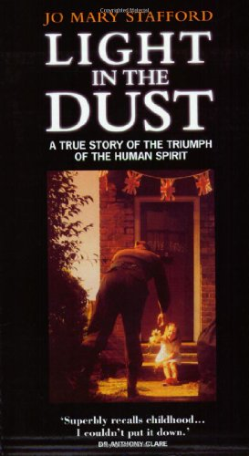 Light In The Dust : An Autobiography [ Signed Copy ]