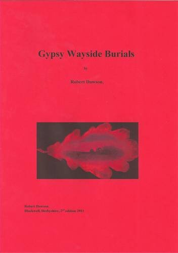 Gypsy Wayside Burials (1903418011) by Robert Dawson