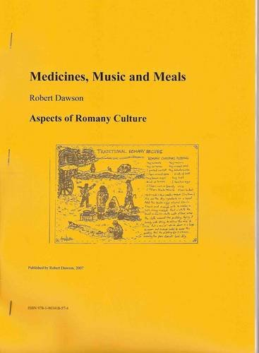 Medicines, Music and Meals: Aspects of Romany Culture (1903418577) by Robert Dawson