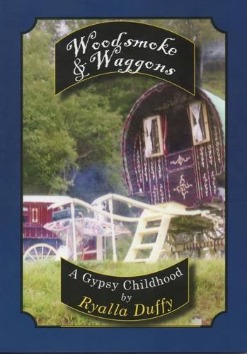 9781903418857: Woodsmoke and Waggons: A Gypsy Childhood