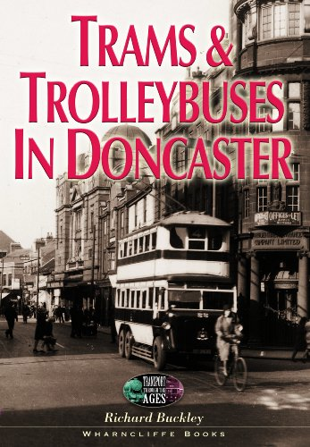 Trams & Trolleybuses In Doncaster