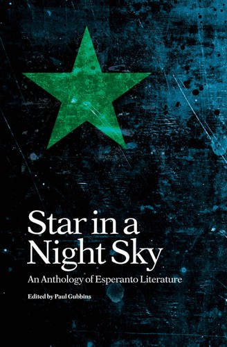 9781903427729: Star in a Night Sky: An Anthology of Esperanto Literature (Lesser Used Languages of Europe)