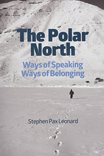 9781903427941: The Polar North: Ways of Speaking, Ways of Belonging