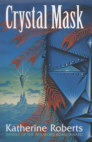 9781903434192: The Crystal Mask (The echorium sequence)
