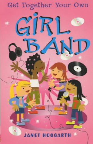 Girl Band (Get Together Your Own): Janet Hoggarth