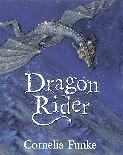 Dragon Rider ***SIGNED***: Cornelia Funke