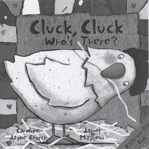 9781903434949: Cluck, Cluck Who's There?: A Lift-the-flap Book