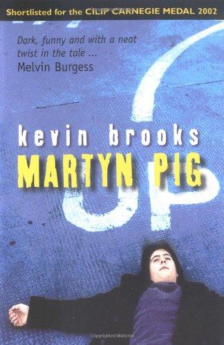 Martyn Pig: Brooks, Kevin