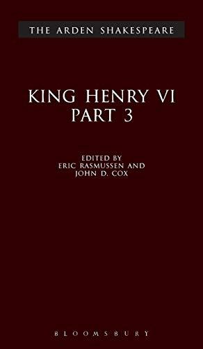 9781903436301: King Henry VI Part 3 (Arden Shakespeare: Third Series) (Pt. 3)