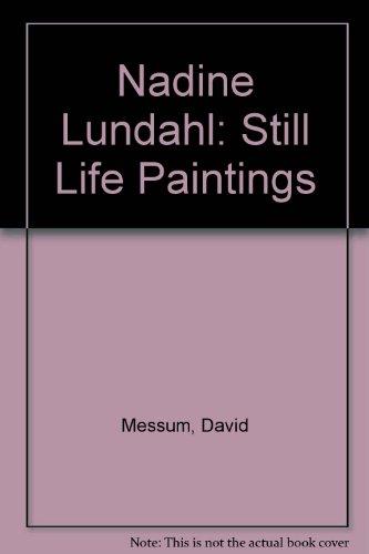 9781903438244: Nadine Lundahl: Still Life Paintings
