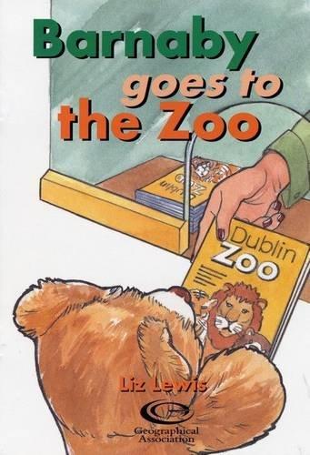 9781903448168: Barnaby Goes to the Zoo (Barnaby Bear Goes to Dublin)