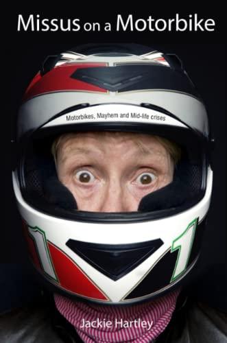 Missus on a motorbike: Jackie Hartley