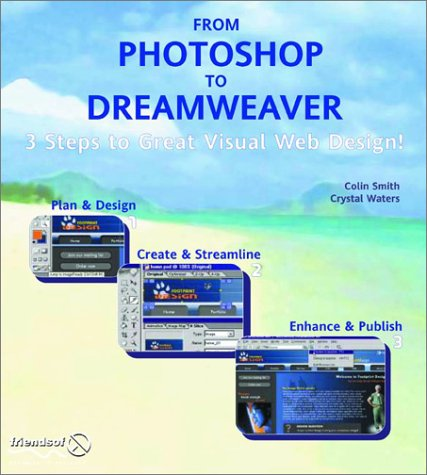 9781903450574: Photoshop and Dreamweaver: 3 Steps to Great Visual Web Design