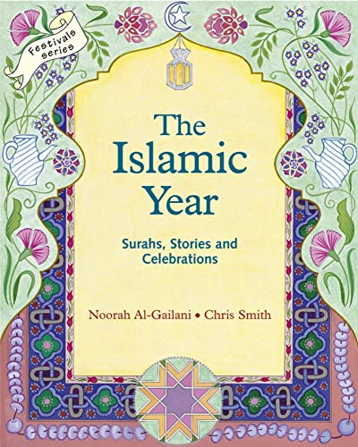 The Islamic Year: Surahs, Stories and Celebrations