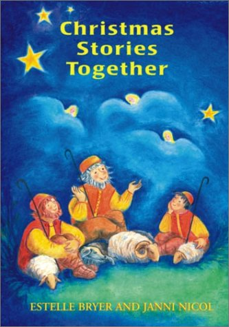 Christmas Stories Together (Festivals (Hawthorn Press)): Bryer, Estelle; Nicol, Janni