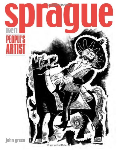 Ken Sprague: People's Artist: John Green