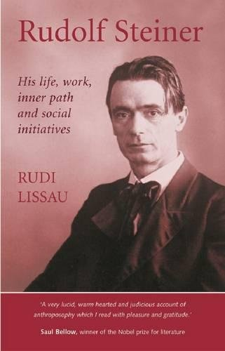 9781903458563: Rudolf Steiner: His Life, Work, Inner Path, and Social Initiatives
