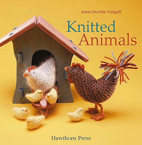 Knitted Animals (Education S.): Grigaff, Anne-dorthe