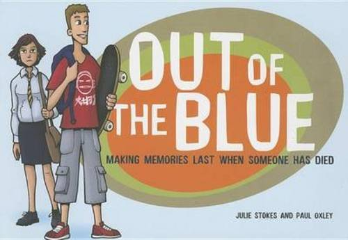 9781903458716: Out of the Blue: Making Memories Last When Someone Has Died (Early Years)