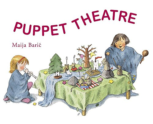 Puppet Theatre (Crafts and Family Activities): M Baric
