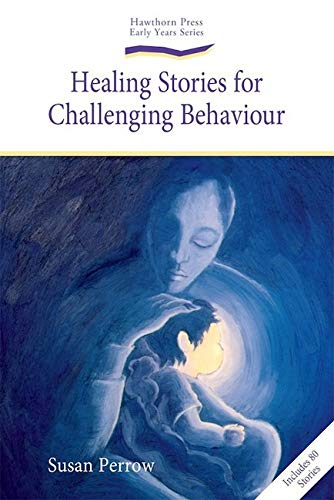 9781903458785: Healing Stories for Challenging Behaviour (Early Years)