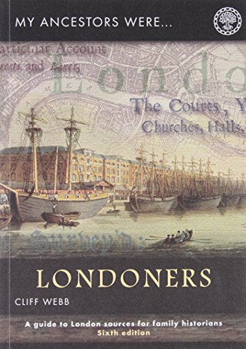 9781903462614: My Ancestors Were Londoners: How Can I Find Out More About Them? (My Ancestors Were...)