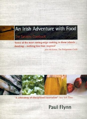 9781903464298: An Irish Adventure With Food: The Tannery Cookbook