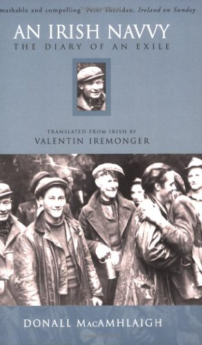 An Irish Navvy: The Diary of an: Valentin Iremonger