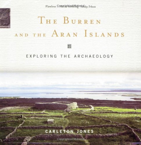 9781903464496: The Burren and the Aran Islands: Exploring the Archaeology
