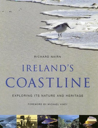 9781903464502: Ireland's Coastline: Exploring Its Nature And Heritage