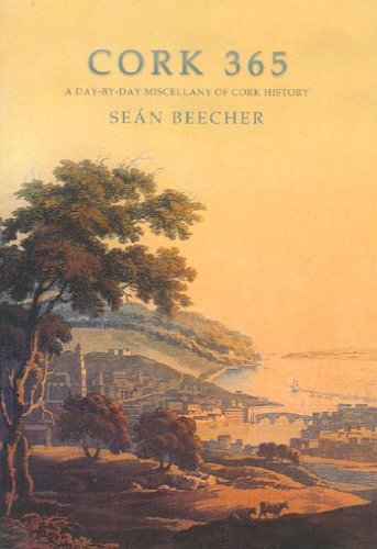 Cork 365 A Day-by-day Miscellany of Cork History: Beecher, Sean