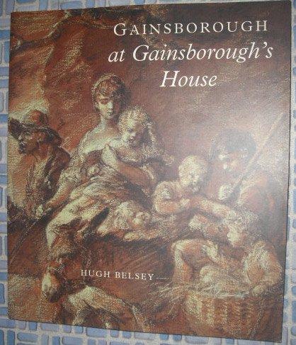 9781903470053: Gainsborough at Gainsborough's House