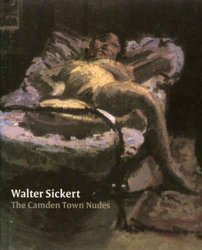 9781903470596: Walter Sickert: The Camden Town Nudes