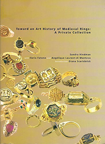 Toward an Art History of Medieval Rings: A Private Collection