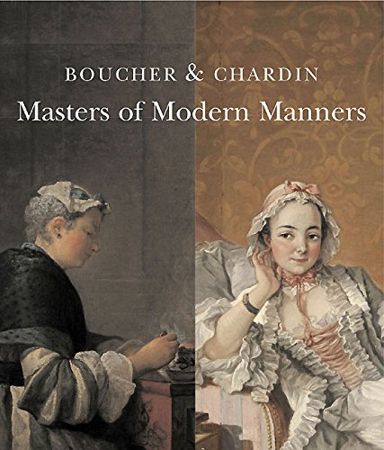 9781903470756: Boucher and Chardin: Masters of Modern Manners (Wallace Collection)