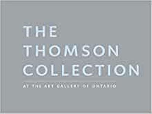 THOMSON COLLECTION AT THE ART GALLERY OF ONTARIO, THE: Box Set (1903470862) by Holberton, Paul; Art Gallery of Ontario