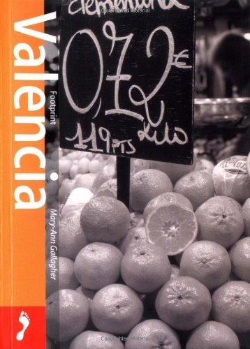 Footprint Valencia: Pocket Guide, First Edition (Footprint: Gallagher, Mary-Ann