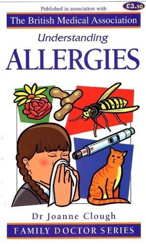 Understanding Allergies (Family Doctor Series): Clough, Joanne