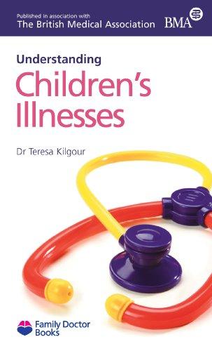 Childrens Illnesses (understanding) (Family Doctor Books): Teresa Kilgour