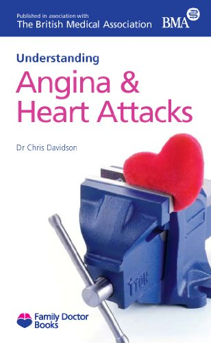 Angina and Heart Attacks (Understanding) (Family Doctor: Christopher Davidson