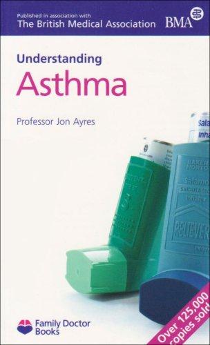Asthma (Understanding) (Family Doctor Books): John Ayres
